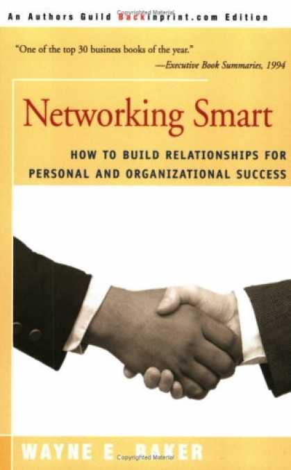 Books About Success - Networking Smart: How To Build Relationships for Personal and Organizational Suc