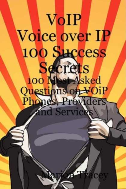 Books About Success - VOiP Voice Over iP 100 Success Secrets - 100 Most Asked Questions on VOiP Phones
