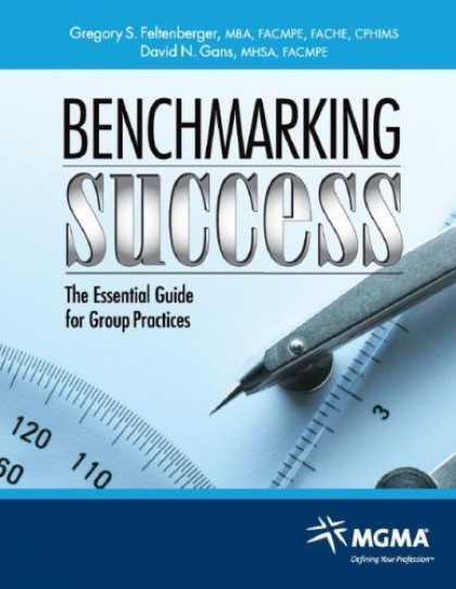 Books About Success - Benchmarking Success: The Essential Guide for Group Practices