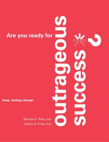 Books About Success - Are you ready for Outrageous Success?