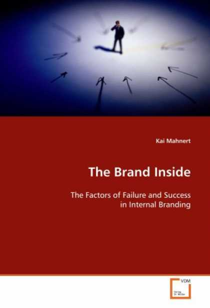 Books About Success - The Brand Inside: The Factors of Failure and Success in Internal Branding
