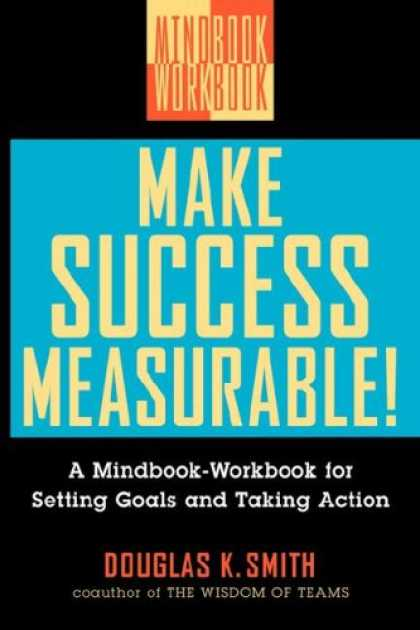 Books About Success - Make Success Measurable!: A Mindbook-Workbook for Setting Goals and Taking Actio