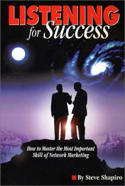 Books About Success - Listening For Success--How to Master the Most Important Skill of Network Marketi