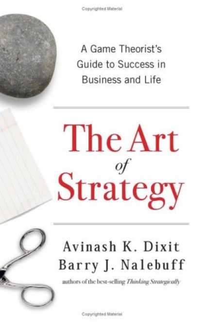 Books About Success - The Art of Strategy: A Game Theorist's Guide to Success in Business and Life