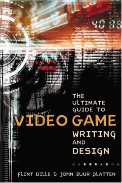 Books About Video Games - The Ultimate Guide to Video Game Writing and Design