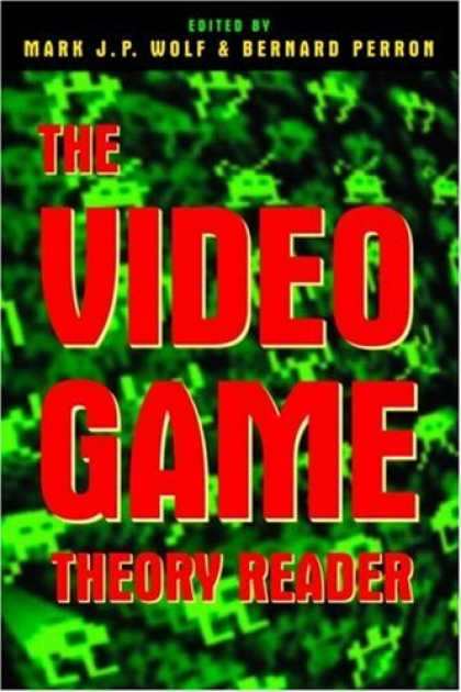 Books About Video Games - The Video Game Theory Reader