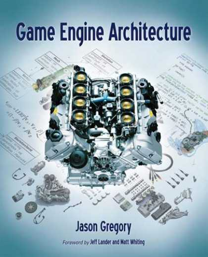 Books About Video Games - Game Engine Architecture