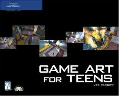 Books About Video Games - Game Art for Teens (Game Development Series)