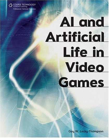 Books About Video Games - AI and Artificial Life in Video Games