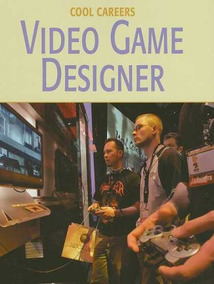 Books About Video Games - Video Game Designer (Cool Careers)