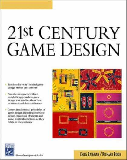 Books About Video Games - 21st Century Game Design (Game Development Series)