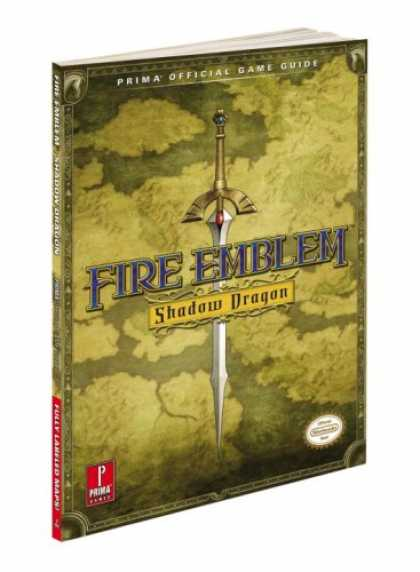 Books About Video Games - Fire Emblem: Shadow Dragon: Prima Official Game Guide (Prima Official Game Guide