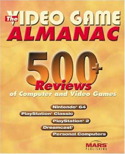 Books About Video Games - The Video Game Almanac: 450+ Reviews of Computer and Video Games
