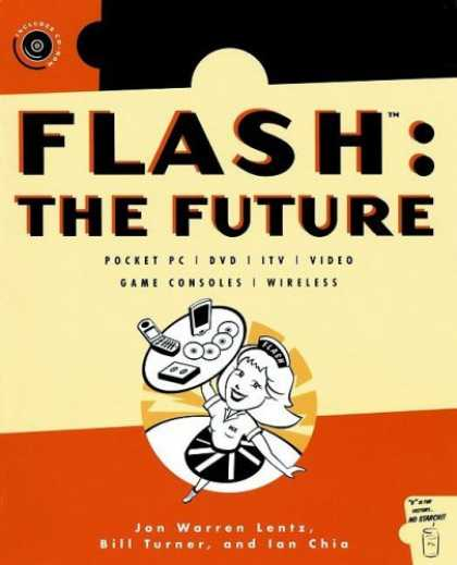 Books About Video Games - Flash: The Future: Pocket PC / DVD / ITV / Video / Game Consoles / Wireless