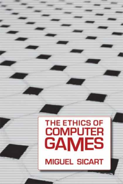 Books About Video Games - The Ethics of Computer Games