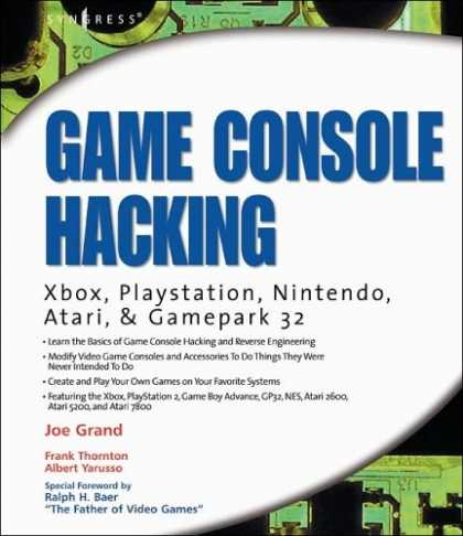 Books About Video Games - Game Console Hacking: Having Fun While Voiding Your Warranty