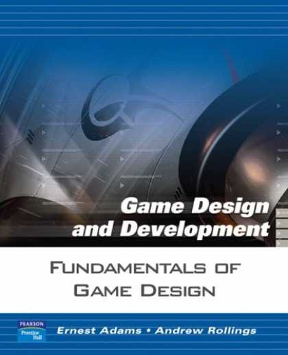 Books About Video Games - Fundamentals of Game Design (Game Design and Development Series)