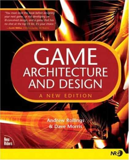 Books About Video Games - Game Architecture and Design: A New Edition (New Riders Games)