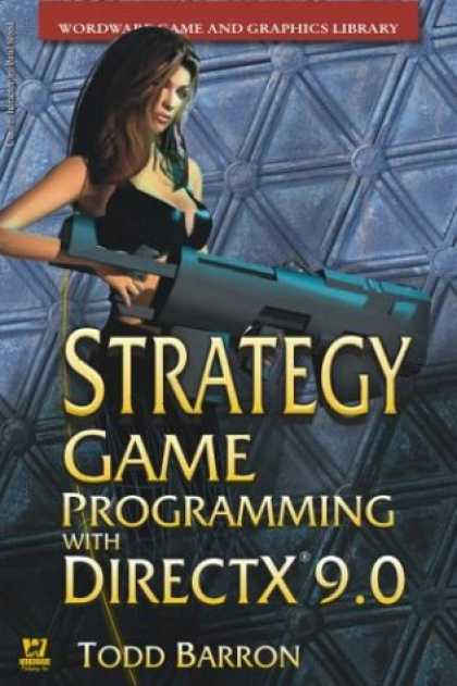 Books About Video Games - Strategy Game Programming With Directx 9.0 2003