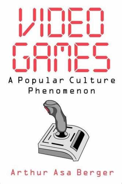 Books About Video Games - Video Games: A Popular Culture Phenomenon