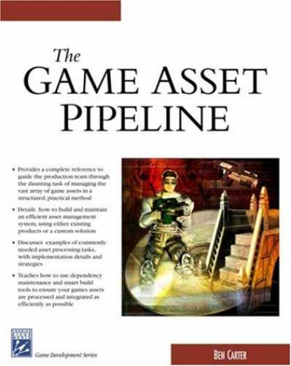 Books About Video Games - The Game Asset Pipeline (Game Development Series)