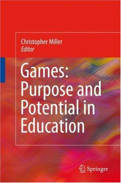 Books About Video Games - Games: Purpose and Potential in Education
