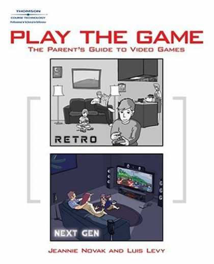 Books About Video Games - Play the Game: The Parent's Guide to Video Games