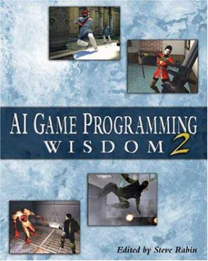 Books About Video Games - AI Game Programming Wisdom 2 (Game Development Series)