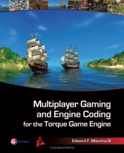 Books About Video Games - Multiplayer Gaming and Engine Coding for the Torque Game Engine