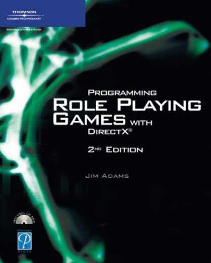 Books About Video Games - Programming Role Playing Games with DirectX, Second Edition (Game Development Se