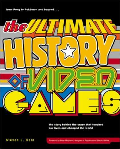 Books About Video Games - The Ultimate History of Video Games: From Pong to Pokemon--The Story Behind the