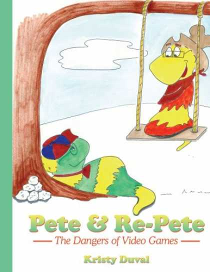 Books About Video Games - Pete & Re-Pete: The Dangers of Video Games