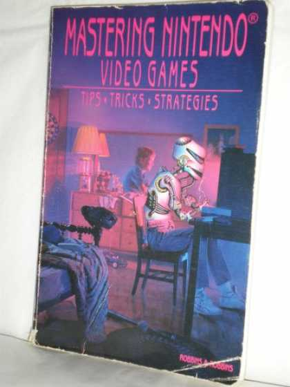 Books About Video Games - Mastering Nintendo Video Games: Tips, Tricks, Strategies