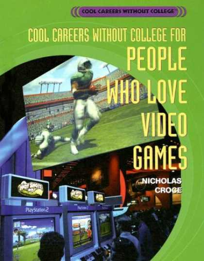 Books About Video Games - Cool Careers Without College for People Who Love Video Games