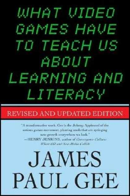 Books About Video Games - What Video Games Have to Teach Us about Learning and Literacy: Revised and Updat