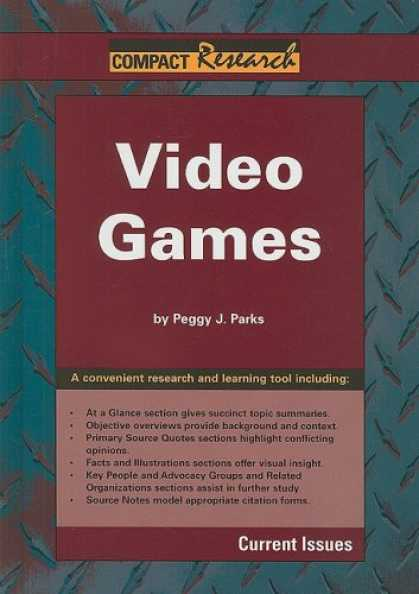 Books About Video Games - Video Games (Compact Research Series)