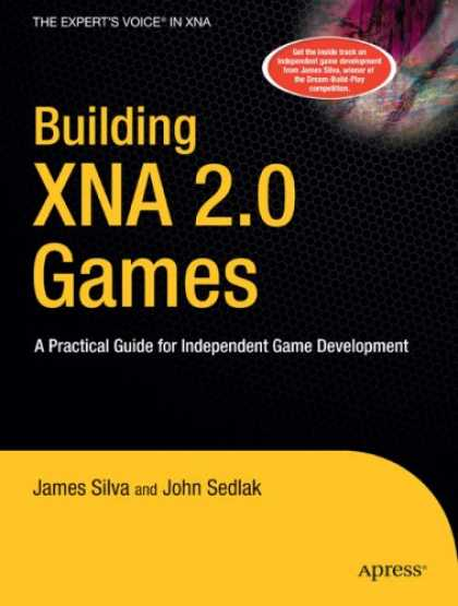 Books About Video Games - Building XNA 2.0 Games: A Practical Guide for Independent Game Development (Book