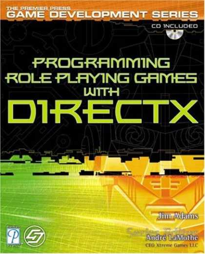 Books About Video Games - Programming Role Playing Games with DirectX w/CD (The Premier Press Game Develop