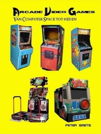 Books About Video Games - Arcade Video Games, van Computer Space tot heden