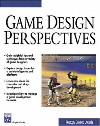 Books About Video Games - Game Design Perspectives (with CD-ROM) (Advances in Computer Graphics and Game D