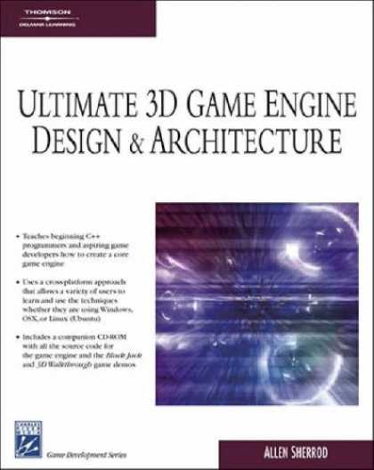 Books About Video Games - Ultimate 3D Game Engine Design & Architecture (Charles River Media Game Developm