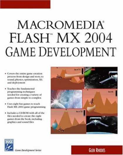 Books About Video Games - Macromedia Flash MX 2004 Game Development (Game Development Series)