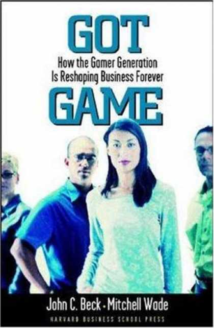 Books About Video Games - Got Game: How the Gamer Generation Is Reshaping Business Forever
