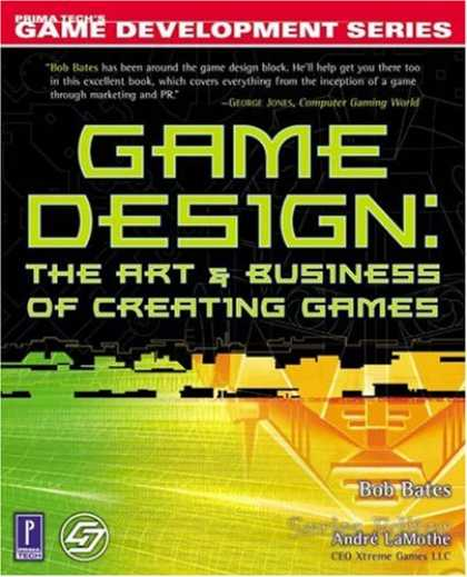 Books About Video Games - Game Design: The Art and Business of Creating Games (Prima Tech's Game Developme
