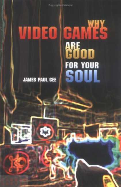 Books About Video Games - Why Video Games are Good for Your Soul