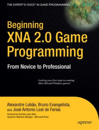Books About Video Games - Beginning XNA 2.0 Game Programming: From Novice to Professional (Expert's Voice