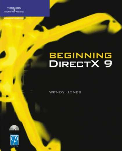 Books About Video Games - Beginning DirectX 9 (Game Development Series)