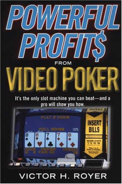 Books About Video Games - Powerful Profits From Video Poker