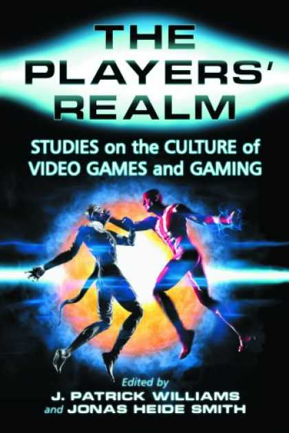 Books About Video Games - The Players' Realm: Studies on the Culture of Video Games and Gaming