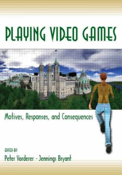 Books About Video Games - Playing Video Games: Motives, Responses, and Consequences (Lea's Communication S